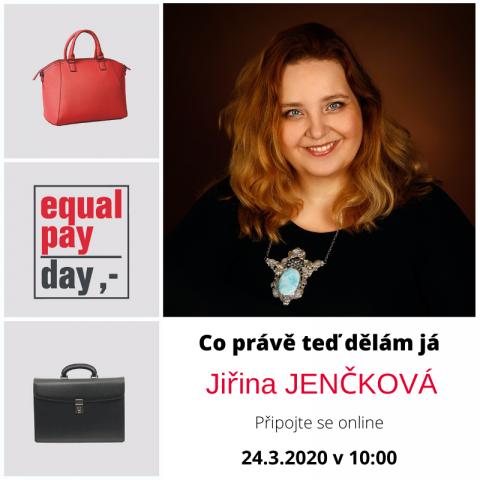 24. 3. 2020 – Co právě teď dělám já. S Jiřinou Jenčkovou 🗓