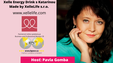 7.5.2020 – Xelle Energy Drink s Katarínou – host Pavla Gomba 🗓