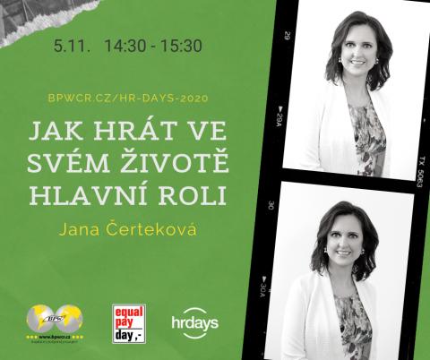 Jak hrát ve svém životě hlavní roli – Jana Čerteková na HR Days