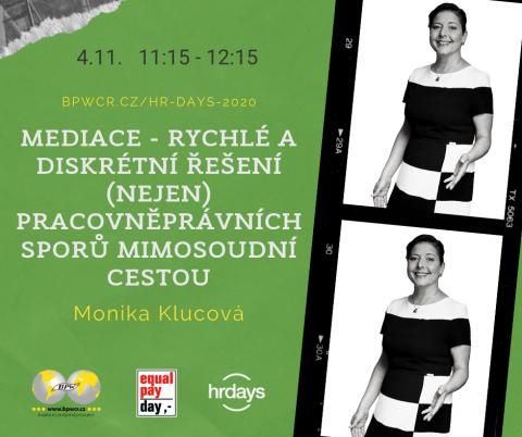 MEDIACE – rychlé a diskrétní řešení (nejen) pracovněprávních sporů mimosoudní cestou – Monika Klucová na HR Days