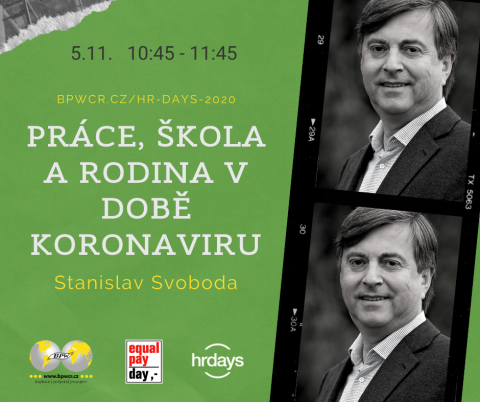 Práce, škola a rodina v době koronaviru – Stanislav Svoboda na HR Days