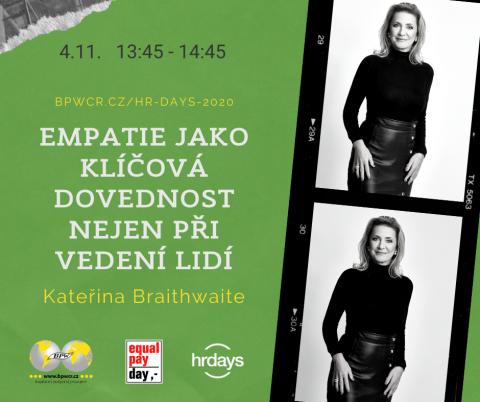 Empatie jako klíčová dovednost nejen při vedení lidí – Kateřina Braithwaite na HR Days