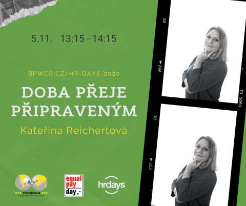 Doba přeje připraveným – Kateřina Reichertová na HR Days