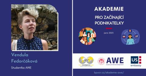 Vendula Fedorčáková : Vybudovat si business není otázka jednoho měsíce