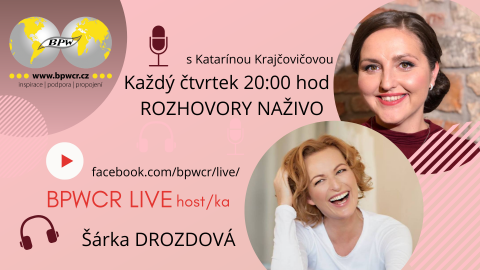 6. 5. 2021 / BPWCR LIVE s Šárkou Drozdovou