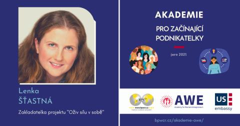 """Studentka AWE Lenka Šťastná: """"Ve svých začátcích podnikání potřebuji podporu technickou i osobní."""""""