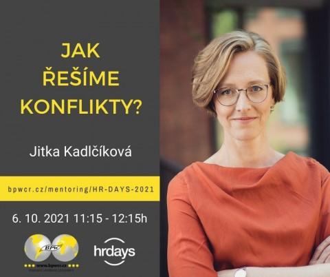 Jitka Kadlčíková: Jak řešíme konflikty