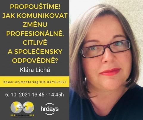 Klára Lichá: PROPOUŠTÍME! Jak komunikovat změnu profesionálně, citlivě a společensky odpovědně?