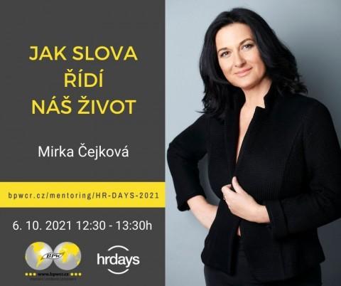 Mirka Čejková: Jak slova řídí náš život